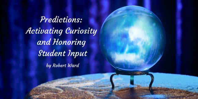 Is Curiosity As Good At Predicting >> Predictions Activating Curiosity And Honoring Student Input